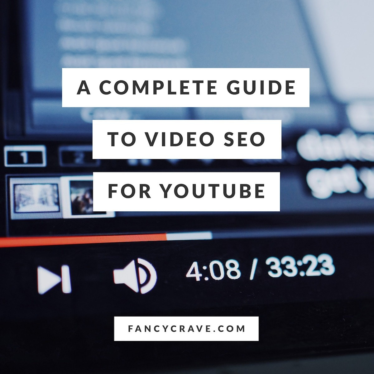 A complete guide to video SEO for Youtube