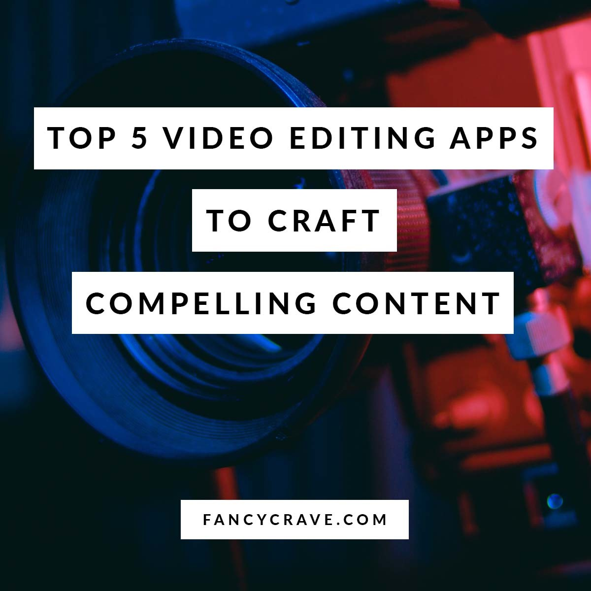Top Video Editing Apps