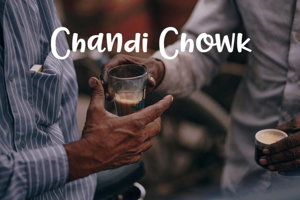 Chandi Chowk New Delhi