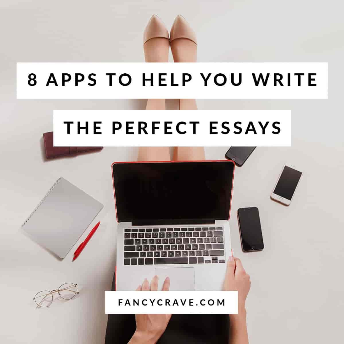 Apps to Help You Write The Perfect Essays