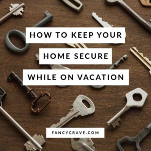 How to Keep Your Home Secure