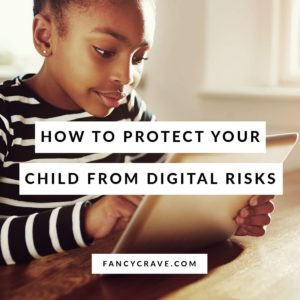 Protect Your Child from Digital Risks