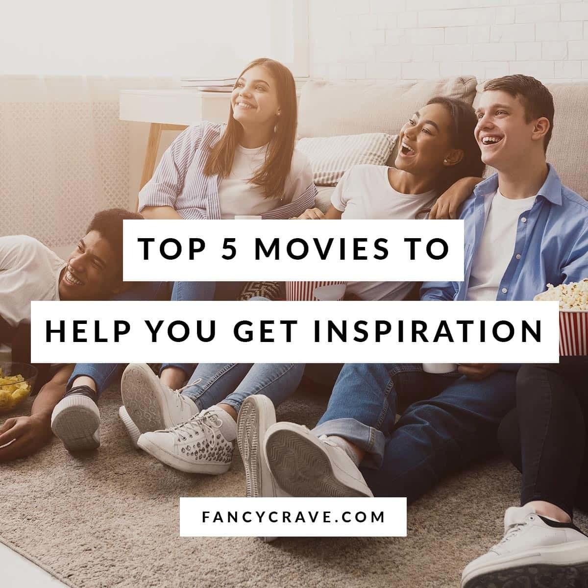 inspiring movies