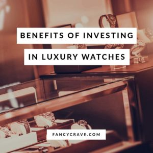 Benefits of Investing in Luxury Watches
