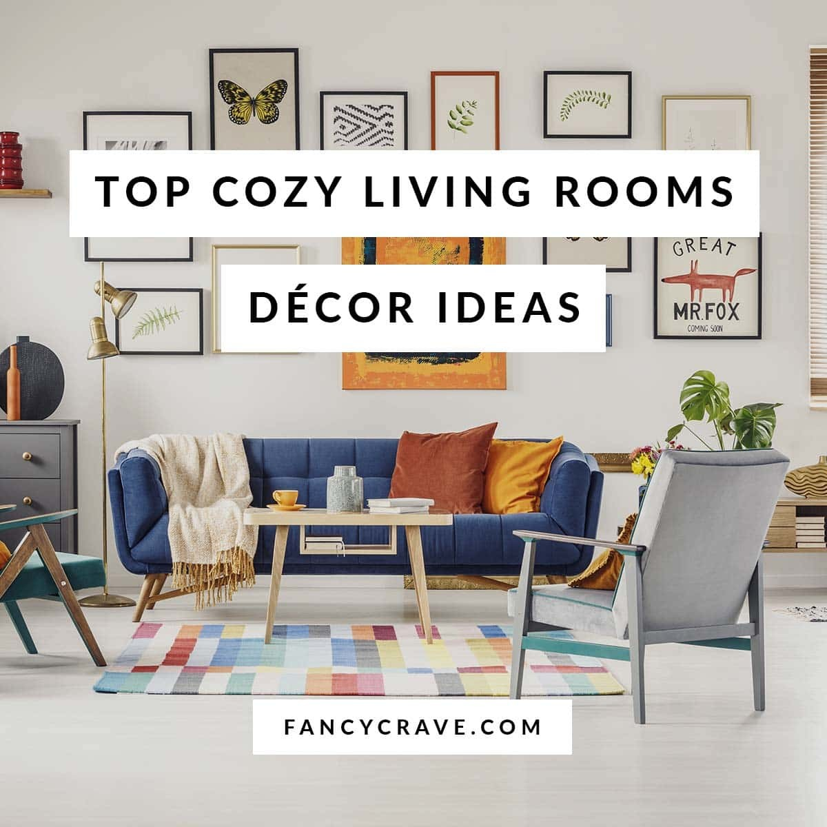 How To Turn Your Living Room Into A Cozy Area Fancycrave