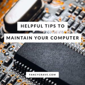 Maintain Your Computer
