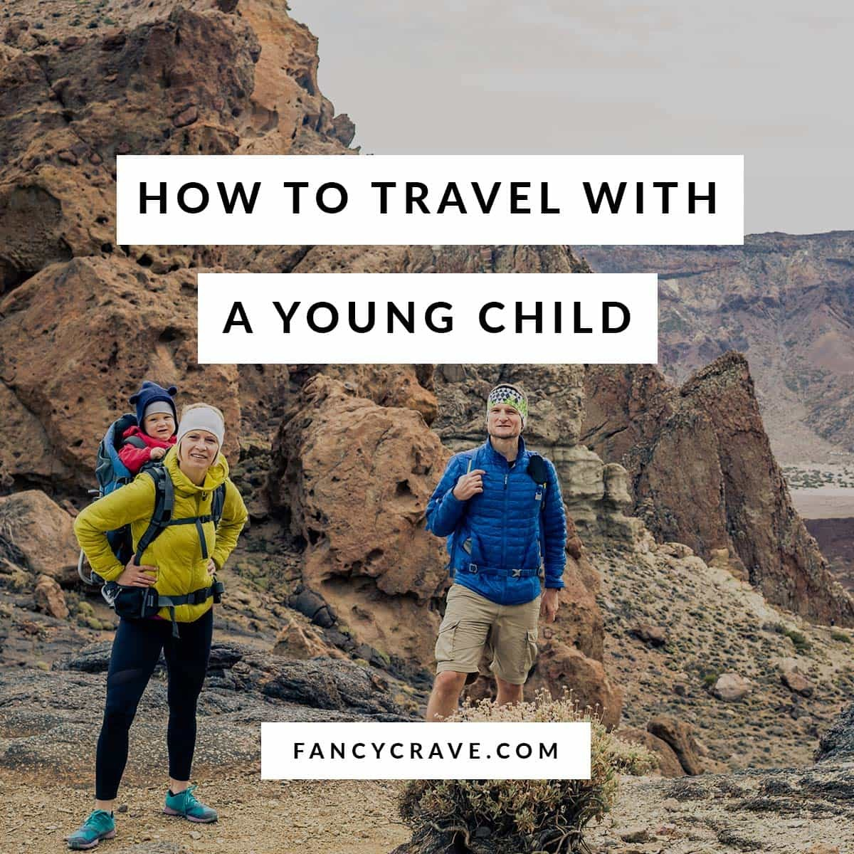 Traveling with A Young Child