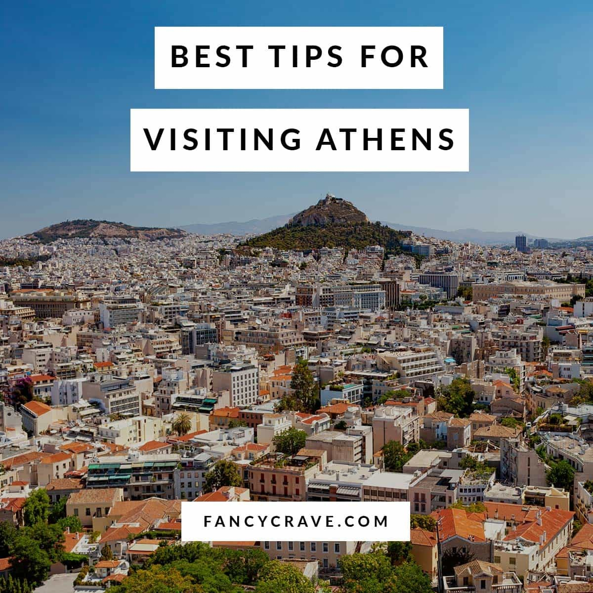 Best Tips for Visiting Athens