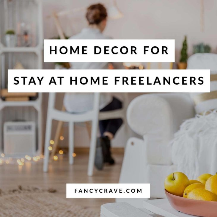 Home Decor for Freelancers