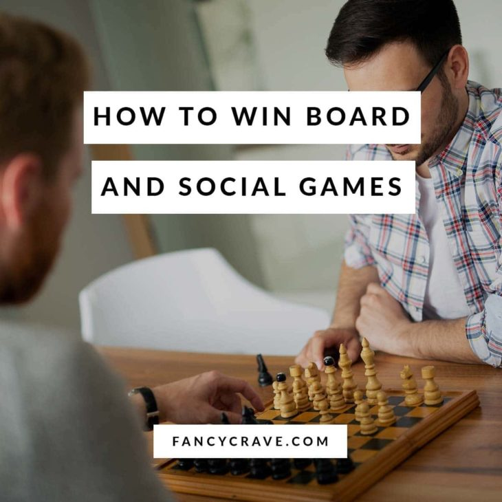 How to Win Board and Social Games