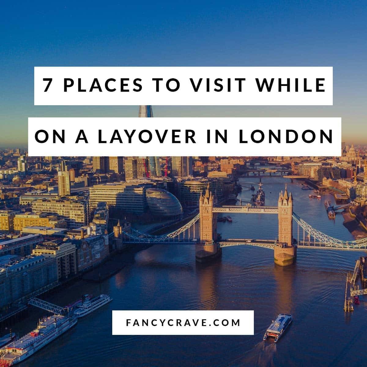 Layover in London