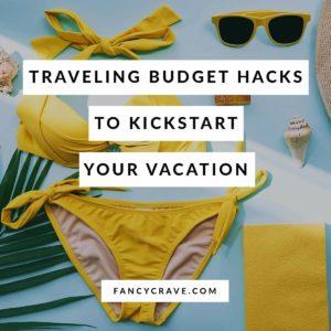 Traveling Budget Hacks
