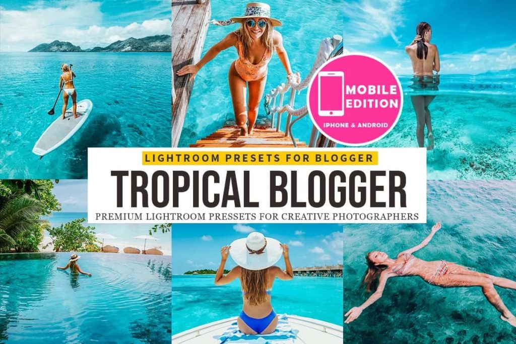 Tropical-Blogger-Lightroom-Presets-min-1024x683