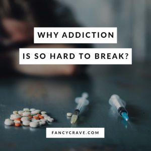 Why Addiction is So Hard to Break